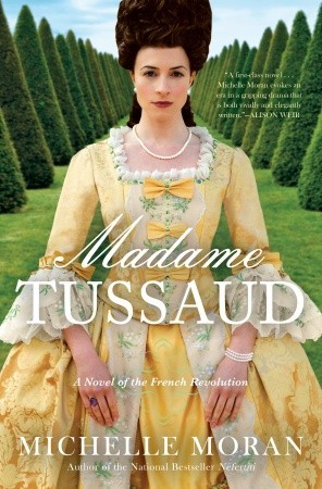 Review of Madame Tussaud: A Novel of the French Revolution