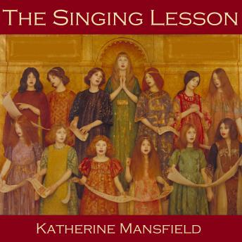 The Singing Lesson by Katherine  Mansfield – Review